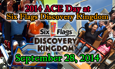 2014 ACE Day at Six Flags Discovery Kingdom – FLIER AVAILABLE (9/8/2014)
